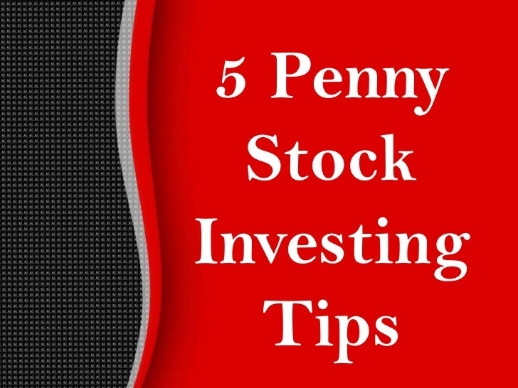5 Penny  StockInvesting   Tips