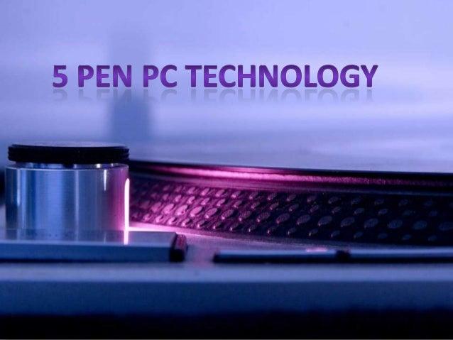 5pen pc technology rh slideshare net