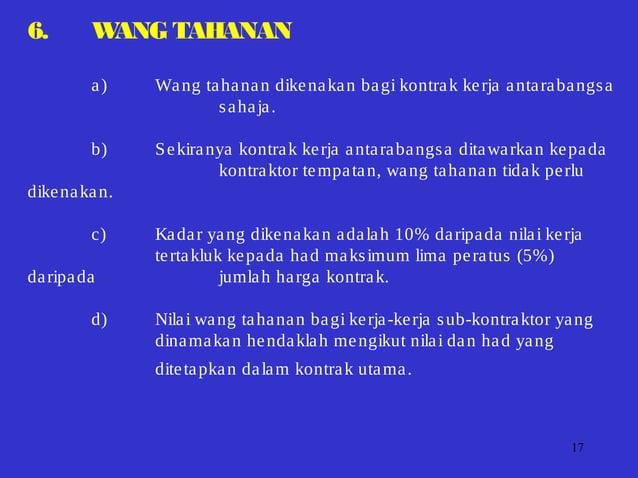 17 6. WANGTAHANAN a) Wang tahanan dikenakan bagi kontrak kerja antarabangsa sahaja. b) Sekiranya kontrak kerja antarabangs...