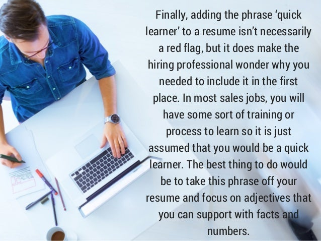 Phrases To Omit From Your Sales Resume SlideShare QUICK LEARNER