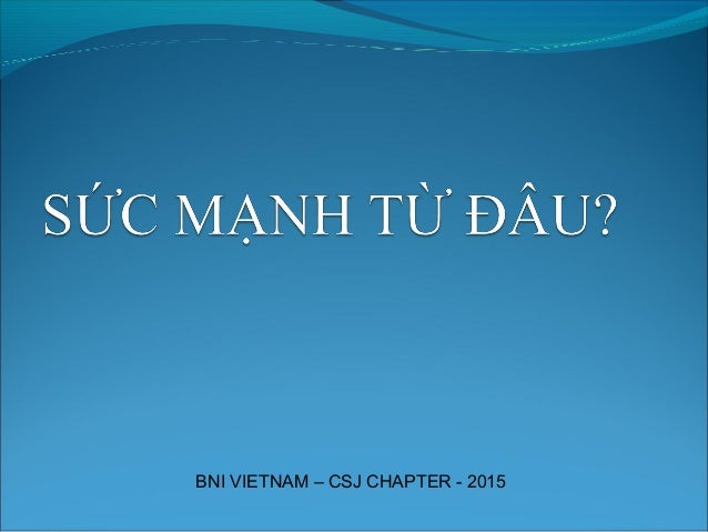 BNI VIETNAM – CSJ CHAPTER - 2015