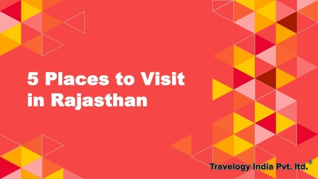 5 Places to Visit in Rajasthan