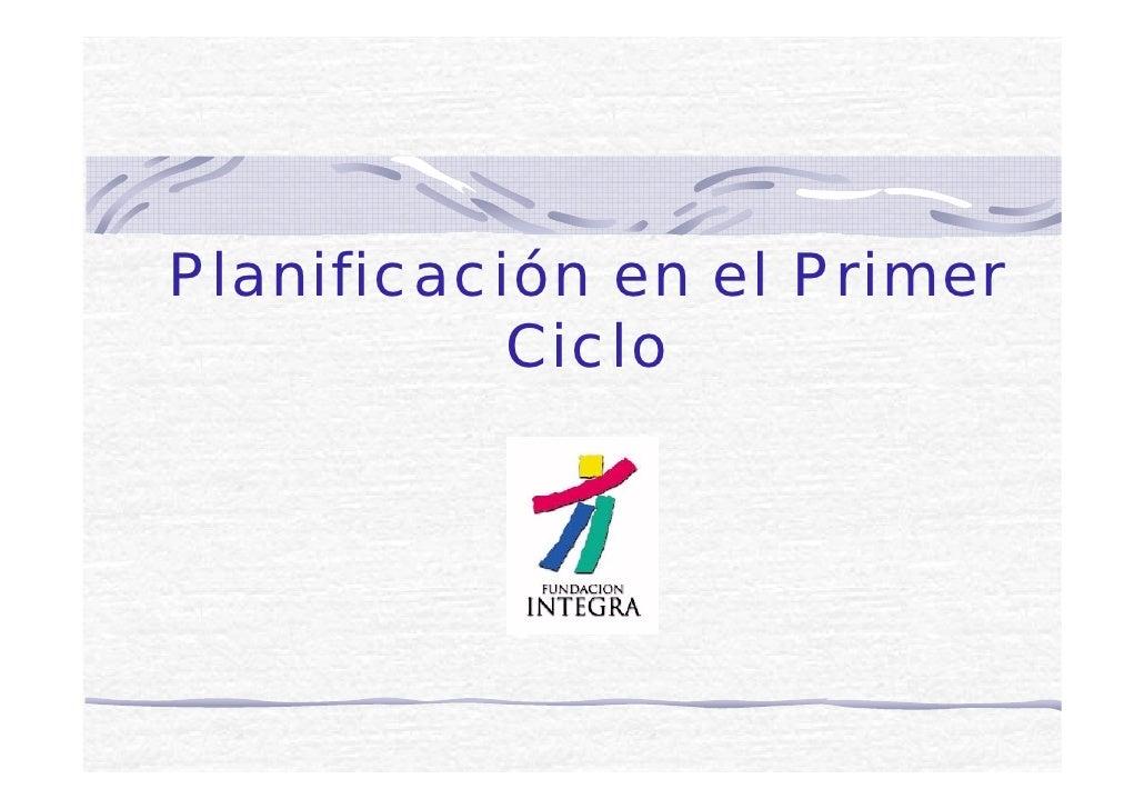 Planificación en el Primer           Ciclo