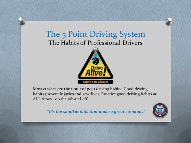 The 5 Point Driving System The Habits of Professional Drivers  Most crashes are the result of poor driving habits. Good dr...