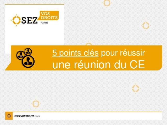 5 points clés pour réussir une réunion du CE