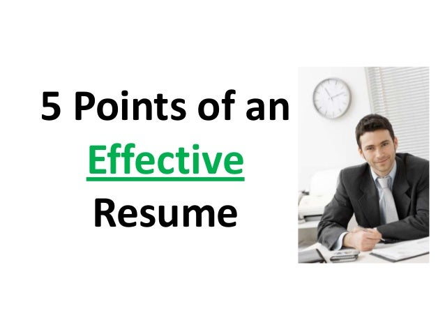 5 Points of an Effective Resume