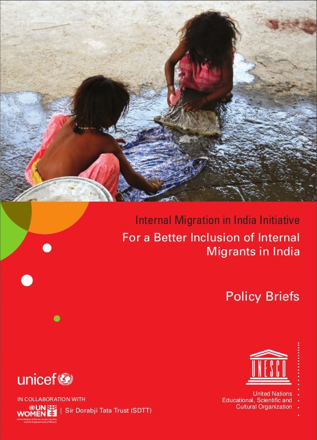 Internal Migration in India Initiative  For a Better Inclusion of Internal  Migrants in India  Policy Briefs  IN COLLABORA...