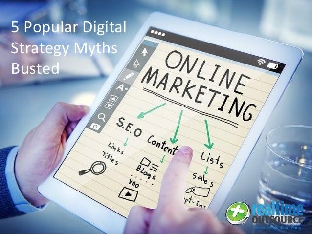 5 Popular Digital Strategy Myths Busted