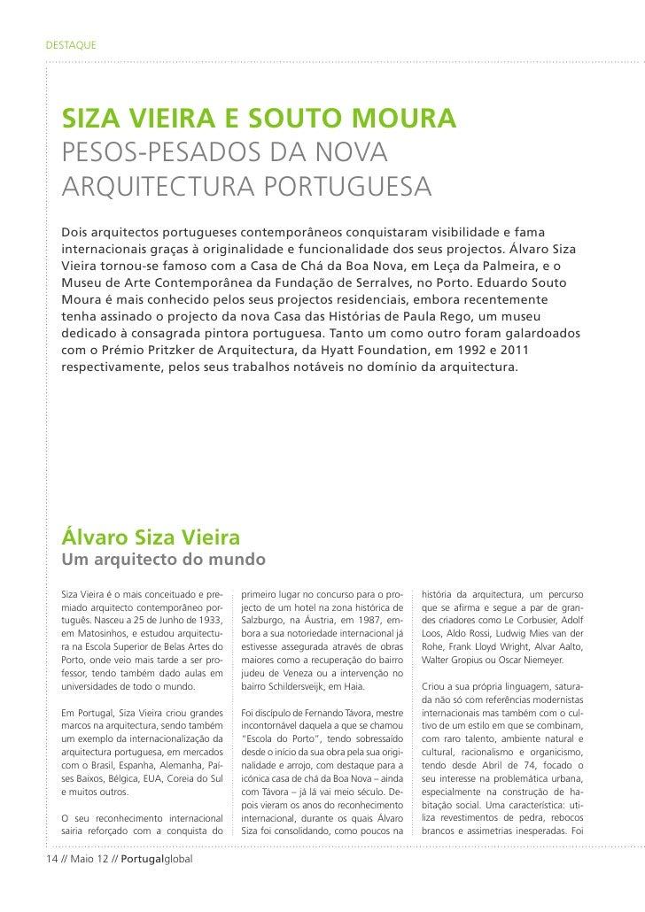 DESTAQUE   SIZA VIEIRA E SOUTO MOURA   PESOS-PESADOS DA NOVA   ARQUITECTURA PORTUGUESA   Dois arquitectos portugueses cont...