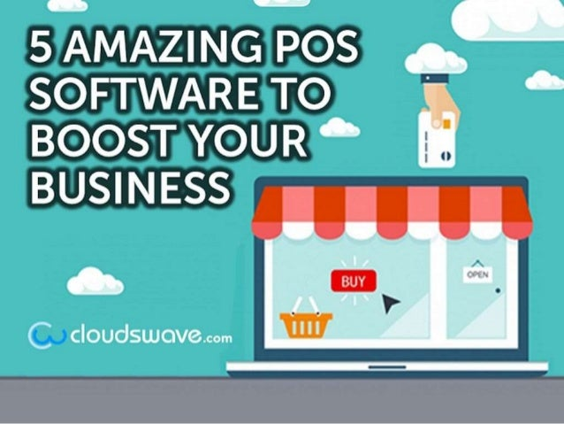 5 Amazing POS Software to boost your business