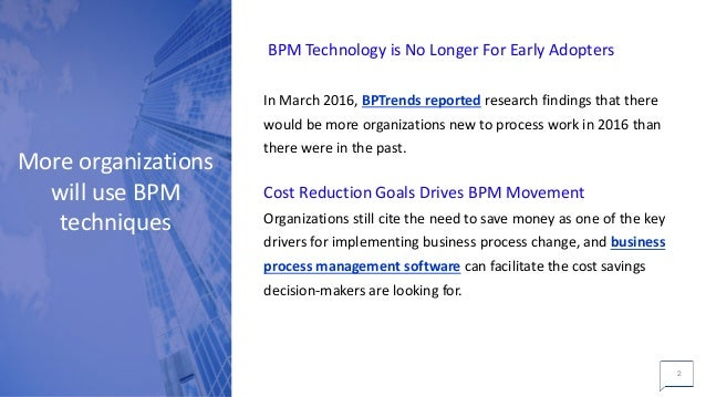 5 Predictions for Business Process Management in 2017 Slide 2