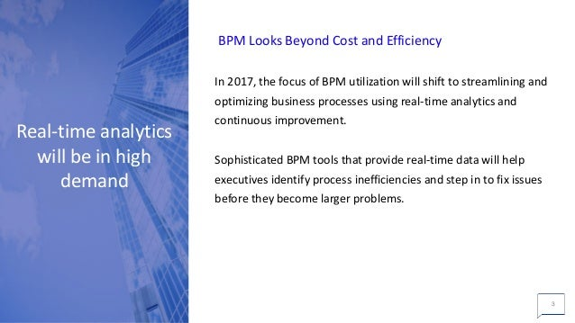 5 Predictions for Business Process Management in 2017 Slide 3