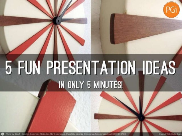 presentation ideas in minutes 5 presentation ideas in 5 minutes