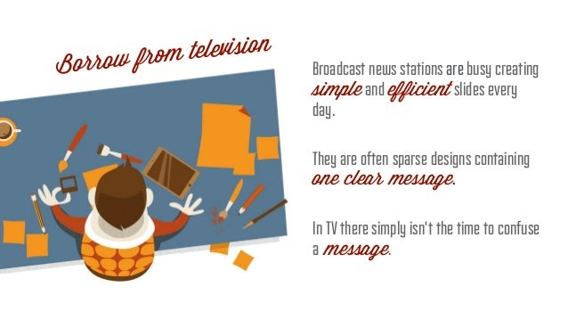 ! Broadcast news stations are busy creating simple and efficient slides every day. ! They are often sparse designs contain...