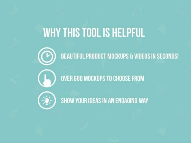 WHY THIS TOOL IS HELPFUL  BEAUTIFUL PRODUCT MOCKUPS F1 VIDEOS IN SECONDS!   ® OIIER GOO MOCKUPS TO CHOOSE FROM  SHOW YOUR ...