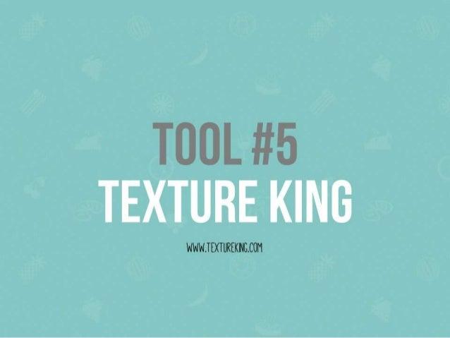 TOOL #5 TEXTURE KING