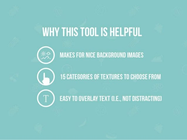 WHY THIS TOOL IS HELPFUL  MAKES FOR NICE BACKGROUND IMAGES ® 15 CATEGORIES OF TEXTURES TO CHOOSE FROM  ® EASY TO OVERLAY T...