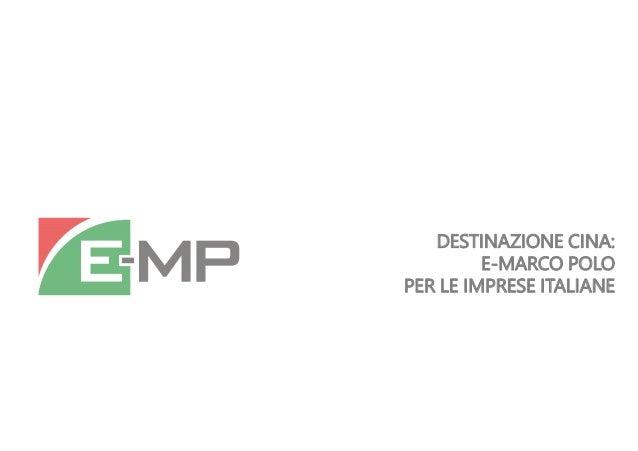 DESTINAZIONE CINA: E-MARCO POLO PER LE IMPRESE ITALIANE