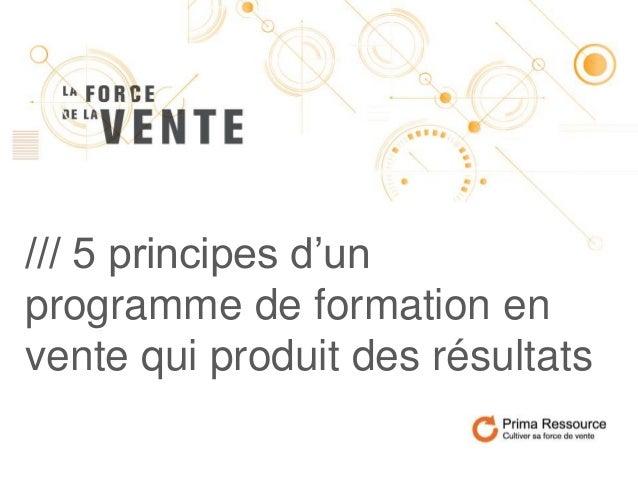 /// 5 principes d'un programme de formation en vente qui produit des résultats