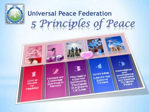 5 Principles of Peace Universal Peace Federation