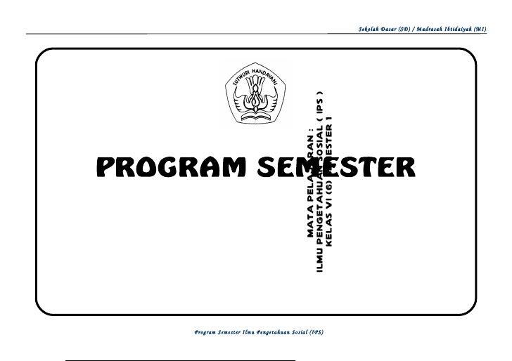 Sekolah Dasar (SD) / Madrasah Ibtidaiyah (MI)                                        ILMU PENGETAHUAN SOSIAL ( IPS )      ...