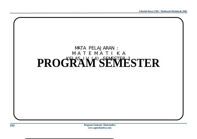 Sekolah Dasar (SD) / Madrasah Ibtidaiyah (MI)         MATA PELAJ ARAN :        MA T E MA T I K A      KELAS I V ( 4) SEMES...