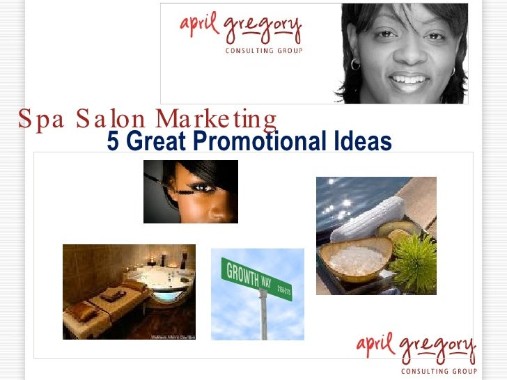 5 Great Promotional Ideas Spa Salon Marketing