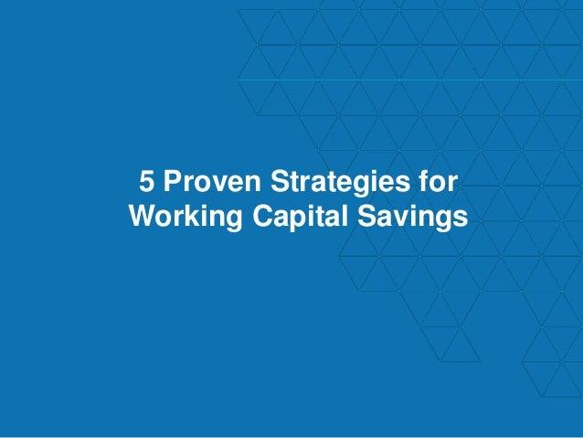 Working Capital Strategies Essay Sample