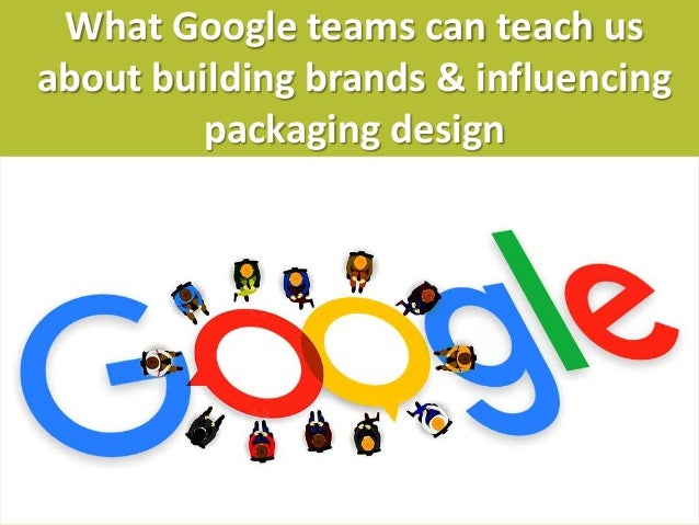 jamandco.com.au What Google teams can teach us about building brands & influencing packaging design