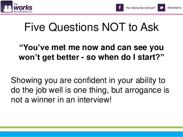 5 questions to ask in an interview  and 5 not to