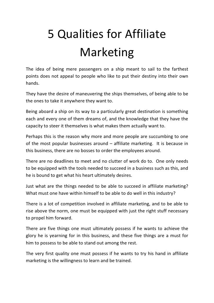 5 Qualities for Affiliate                Marketing The idea of being mere passengers on a ship meant to sail to the farthe...