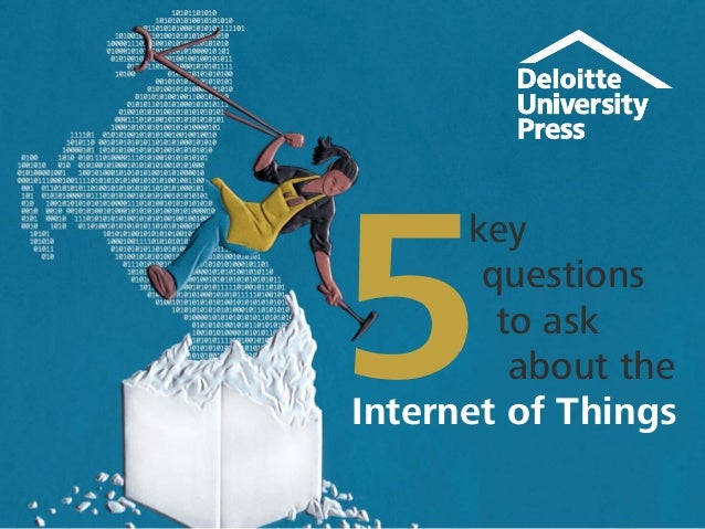 key questions to ask about the Internet of Things