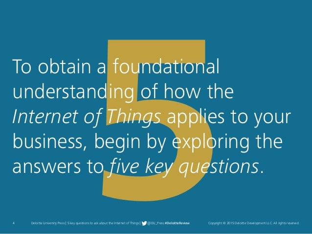 Copyright © 2015 Deloitte Development LLC. All rights reserved.4 Deloitte University Press | 5 key questions to ask about ...