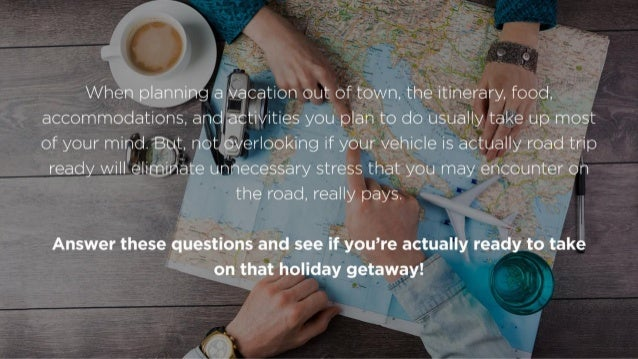 5 Questions That You Should Ask Yourself To Ensure A Smooth Holiday Trip