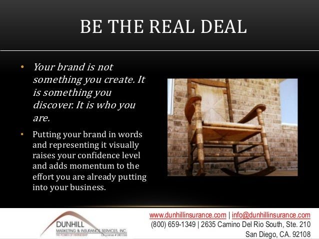 92108; 20. BE THE REAL DEAL ...