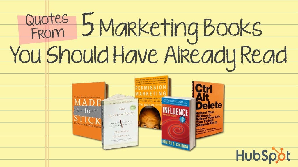 Quotes From 5 Marketing Books You Should Have Already Read