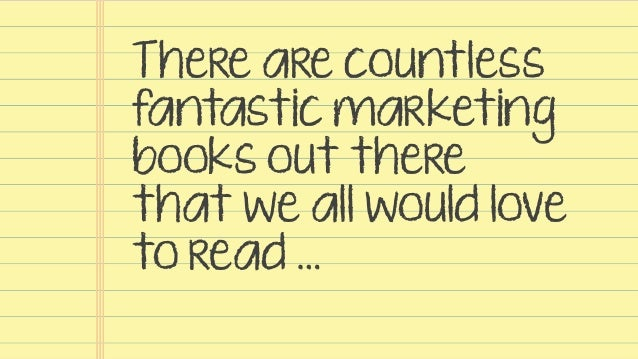 Quotes From 5 Marketing Books You Should Have Already Read Slide 2