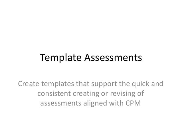 Student-Created Assessments Students use assessment templates as note- taking and summary scaffolds. Invite students to op...