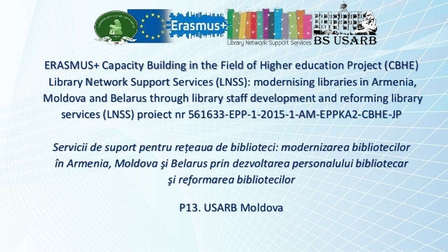 ERASMUS+ Capacity Building in the Field of Higher education Project (CBHE) Library Network Support Services (LNSS): modern...