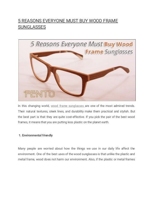 5 reasons everyone must buy wood frame sunglasses
