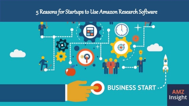 5 Reasons for Startups to Use Amazon ResearchSoftware