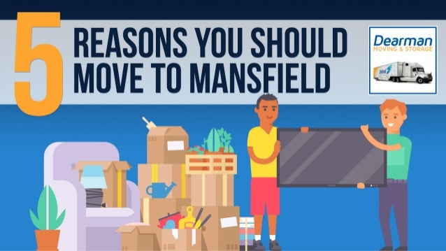 5 Reasons Move to Mansfield