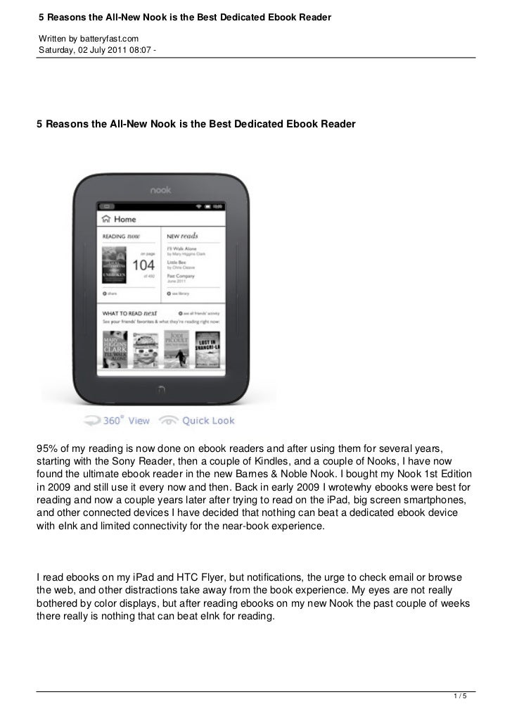 5 Reasons the All-New Nook is the Best Dedicated Ebook ReaderWritten by batteryfast.comSaturday, 02 July 2011 08:07 -5 Rea...