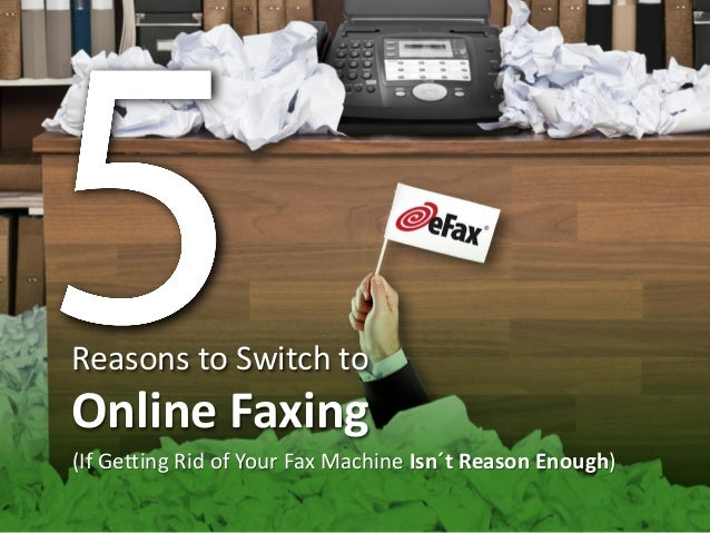 Reasons to Switch to Online Faxing (If Getting Rid of Your Fax Machine Isn´t Reason Enough)