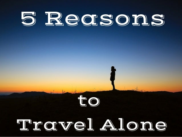 to TravelAlone 5Reasons