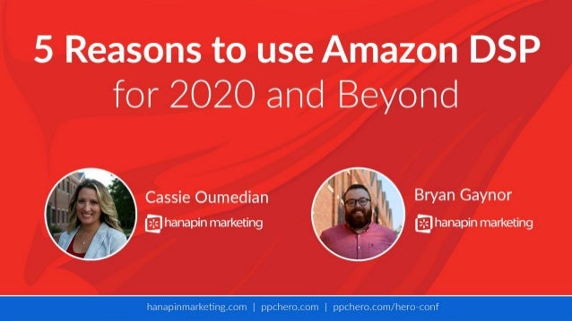 5 Reasons to Use Amazon DSP in 2020