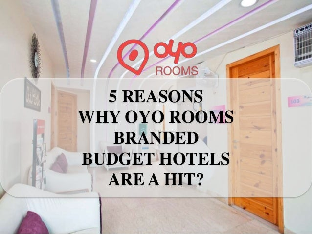 5 Reasons Why Branded Budget Hotels Are A Hit Oyo Rooms