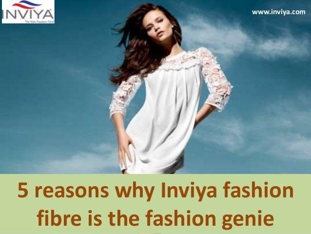 5 reasons why Inviya fashion fibre is the fashion genie www.inviya.com
