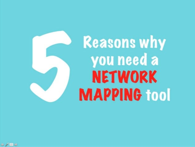 Reasons why you need a NETWORK MAPPING tool