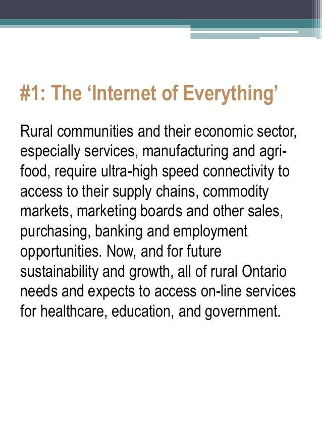 #1: The 'Internet of Everything'  Rural communities and their economic sector, especially services, manufacturing and agri...